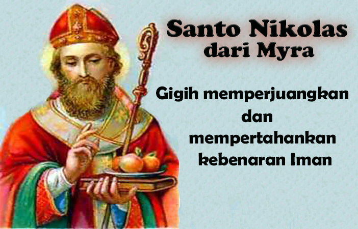 06 Desember, katekese, Komsos KWI, Konferensi Waligereja Indonesia, KWI, Para Kudus di Surga, Santa Sabas, Santo Nikolas dari Myra, santo santa, teladan kita, masa adven