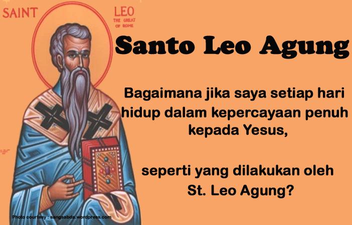 10 November, katekese, Komsos KWI, Konferensi Waligereja Indonesia, KWI, Para Kudus di Surga, Santo Leo Agung, santo santa, teladan kita