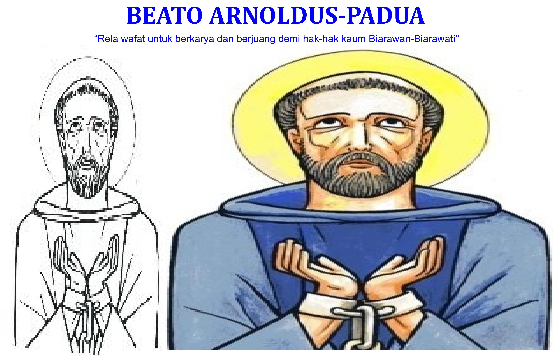 Beato Arnoldus dari Padua : 14 Maret