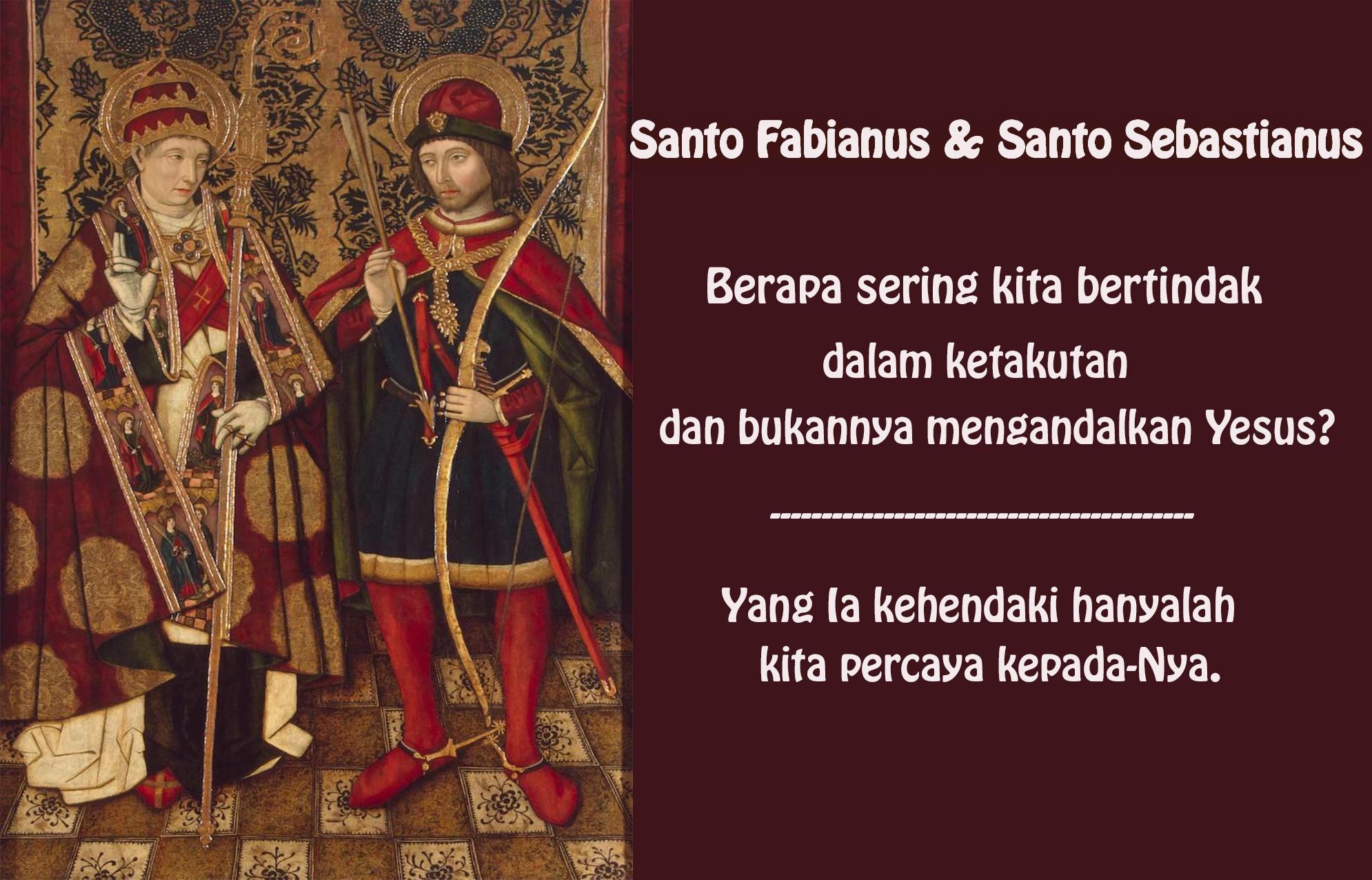 20 Januari, Santa Martha dari Persia, Santo Fabianus & Santo Sebastianus, katekese, katolik, Komsos KWI, Konferensi Waligereja Indonesia, KWI, Para Kudus di Surga, putera allah, santo santa, Sukacita, teladan kita