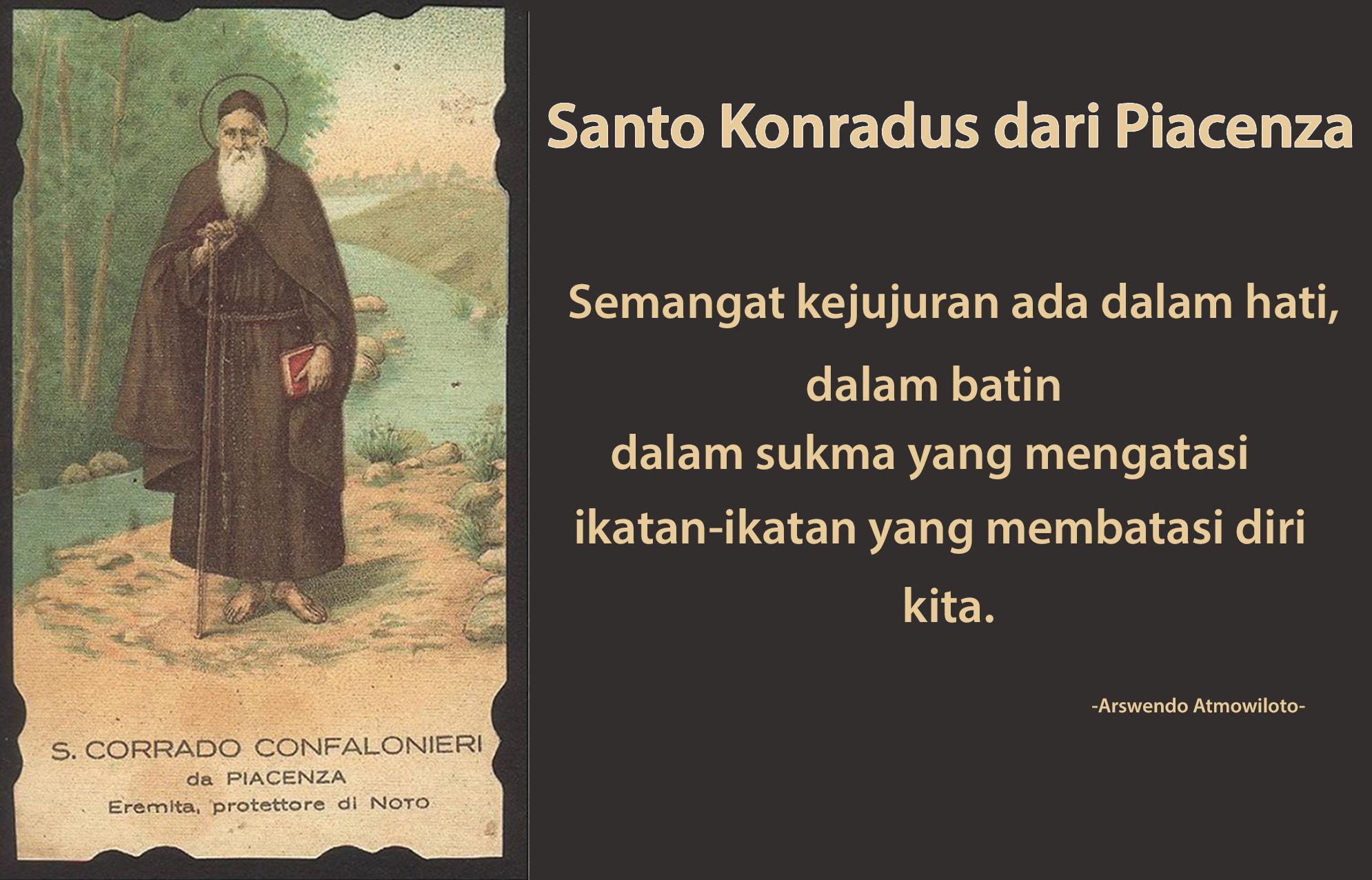 19 Februari, Santo Flavianus, Santo Konradus dari Piacenza, katekese, katolik, Komsos KWI, Konferensi Waligereja Indonesia, KWI, Para Kudus di Surga, putera allah, santo santa, Sukacita, teladan kita