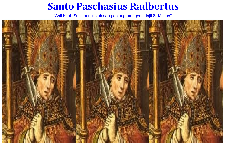 Santo Paschasius Radbertus
