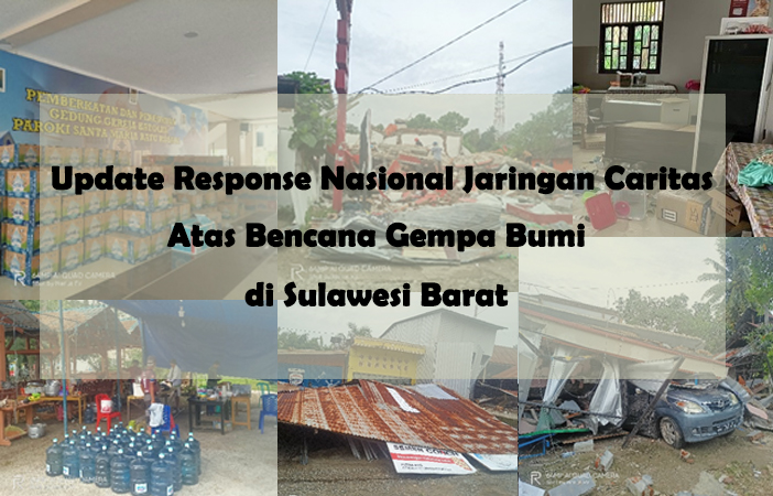 Update Response Nasional Jaringan Caritas Atas Bencana ...